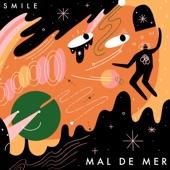 Mal de Mer - Smile