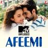 Afeemi MTV Unplugged Single