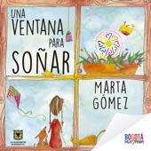 Marta Gómez - Si Yo Fuera