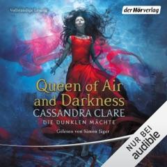 Queen of Air und Darkness: Die Dunklen Mächte 3