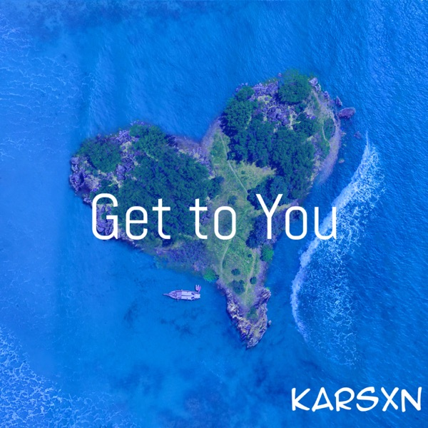 Get to You - Single
