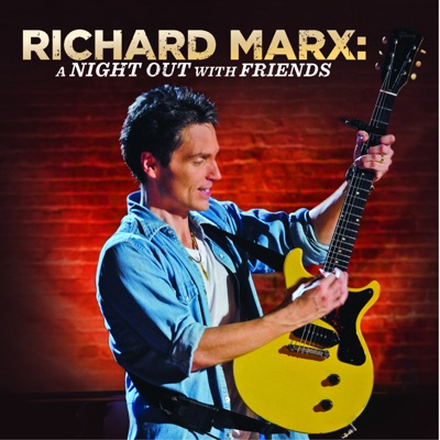 A Night Out With Friends (Live) - Richard Marx