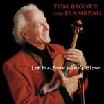 Tom Rigney and Flambeau - A Certain Girl