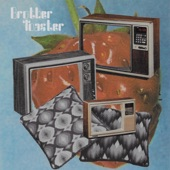 Brother Toaster - Nothin' but Time