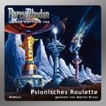 Psionisches Roulette - Perry Rhodan - Silber Edition 146 (Ungekürzt)
