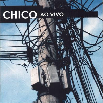 Chico Buarque: Ao Vivo - Chico Buarque