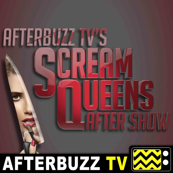 Scream Queens Reviews and After Show - AfterBuzz TV