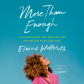 More Than Enough: Claiming Space for Who You Are (No Matter What They Say) (Unabridged)