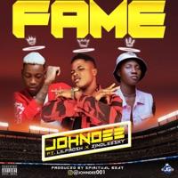 John Dee - Fame (feat. Lil Frosh & Zinoleesky) - Single