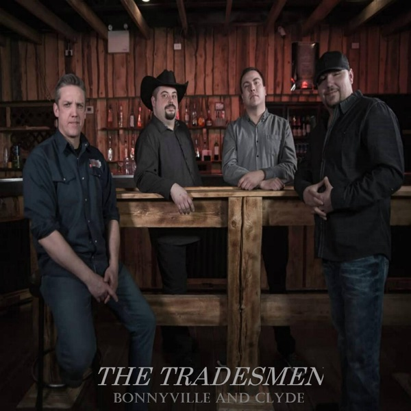 The Tradesmen - Bonnyville & Clyde