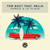 Tom Novy - Vamos a la Playa (feat. Bella) Grafik