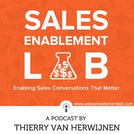 Sales Enablement Lab with Thierry van Herwijnen | Enabling Sales