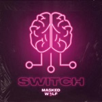 songs like Switch