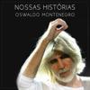 Oswaldo Montenegro - Nossas Histórias grafismos