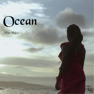 Tolu Makay – Ocean – Single [iTunes Plus AAC M4A]