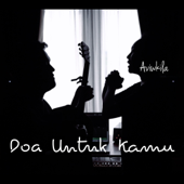 Download Doa Untuk Kamu - AVIWKILA Mp3 and Videos