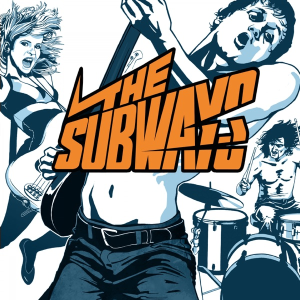 The Subways mit My Heart Is Pumping To a Brand New Beat