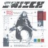 Biig Piig - Switch artwork
