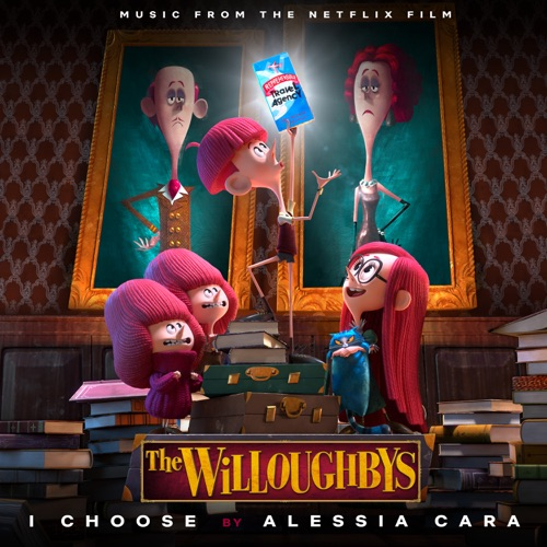 """Alessia Cara – I Choose (From the Netflix Original Film """"The Willoughbys"""") [iTunes Plus AAC M4A]"""