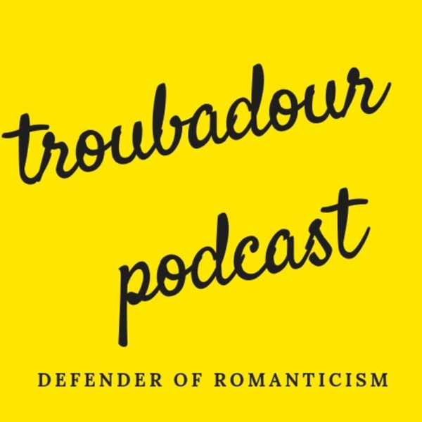 The Troubadour Podcast