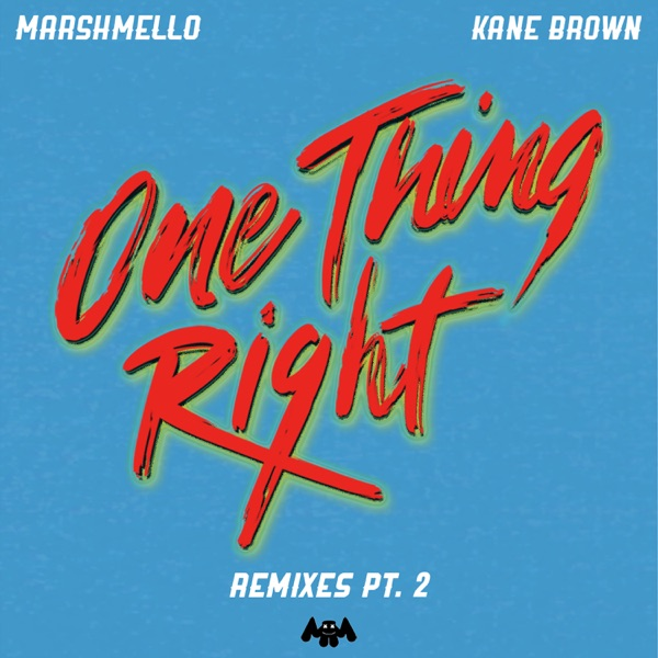 One Thing Right (Remixes, Pt. 2) - Single