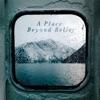 SLPSTRM - A Place Beyond Belief