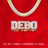 Tobe Nwigwe - DEBO (feat. FAT & NELL)