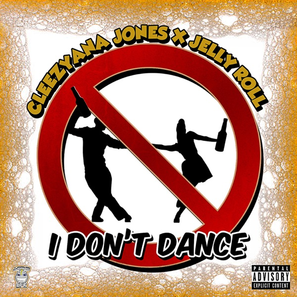 I Don't Dance (feat. Jelly Roll) - Single