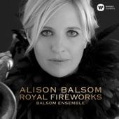 Balsom Ensemble - Handel: Music for the Royal Fireworks, HWV 351: I. Overture (Adagio)