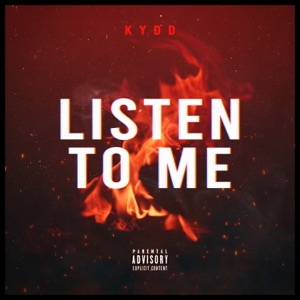 KYDD - Listen to Me