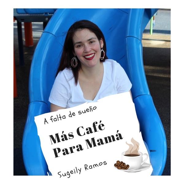 Más Café Para Mamá