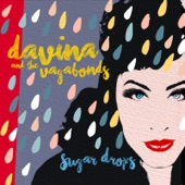 Davina and The Vagabonds - Another Lonely Day