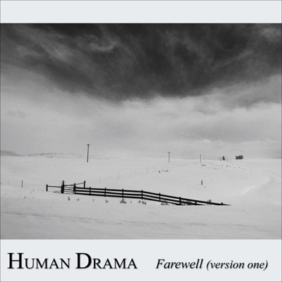 Farewell (Version One) - Single - Human Drama