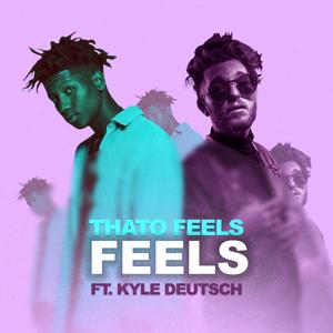 ThatoFeels - Feels feat. Kyle Deutsch
