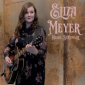 Eliza Meyer - Hills of Home