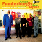 Anson Funderburgh & The Rockets - Highway Man feat. Sam Myers