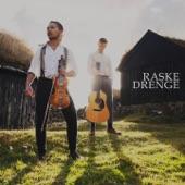 Raske Drenge - Farewell to Trion / Arkansas Traveler