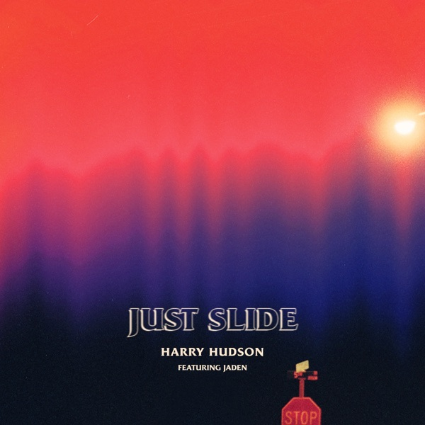Just Slide (feat. Jaden) - Single