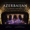 Azerbaijan A Timeless Presence Live in Baku