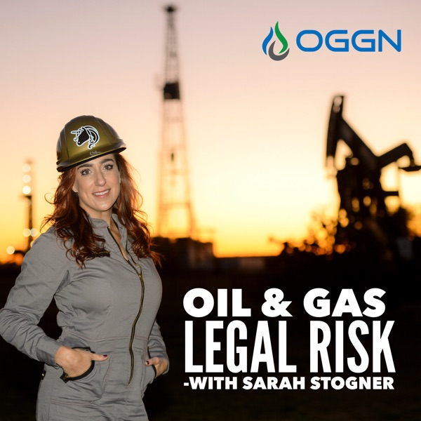Oil and Gas Legal Risk Podcast