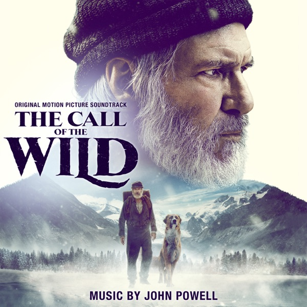 The Call of the Wild (Original Motion Picture Soundtrack)