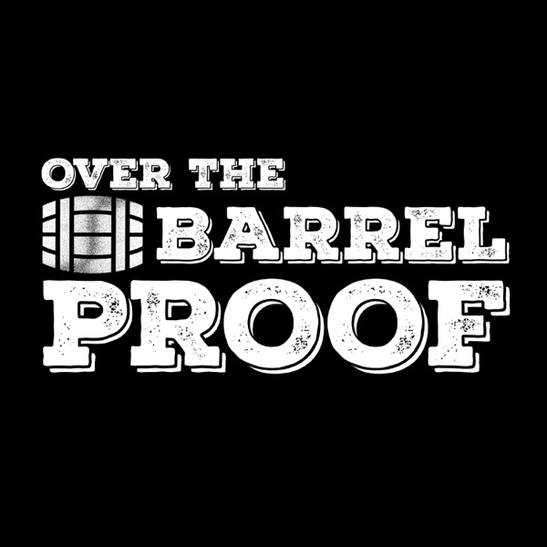 Over the Barrel Proof