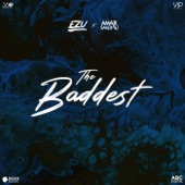 The Baddest (feat. Amar Sandhu) artwork