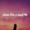 Download lagu When She Loved Me - Katelyn Pid