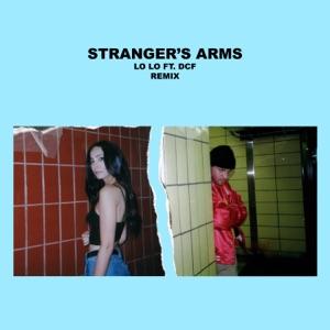 Stranger's Arms (feat. DCF) [Remix] - Single Mp3 Download