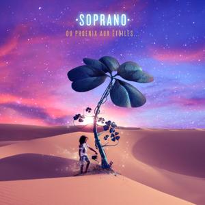 Soprano - Du Phoenix aux étoiles...
