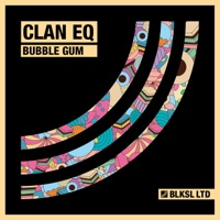 Bubble Gum (Jean Bacarreza rmx) - CLAN EQ
