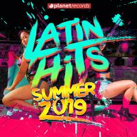 Various Artists - Latin Hits Summer 2019 - 40 Latin Music Hits artwork