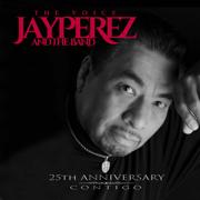 25th Anniversary: Contigo - Jay Pérez - Jay Pérez