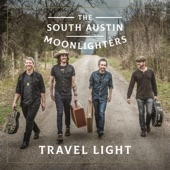 The South Austin Moonlighters - Carry Me On